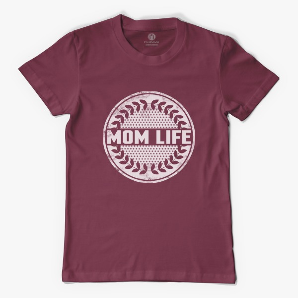 Cheap Custom T Shirts Online: Mom Life