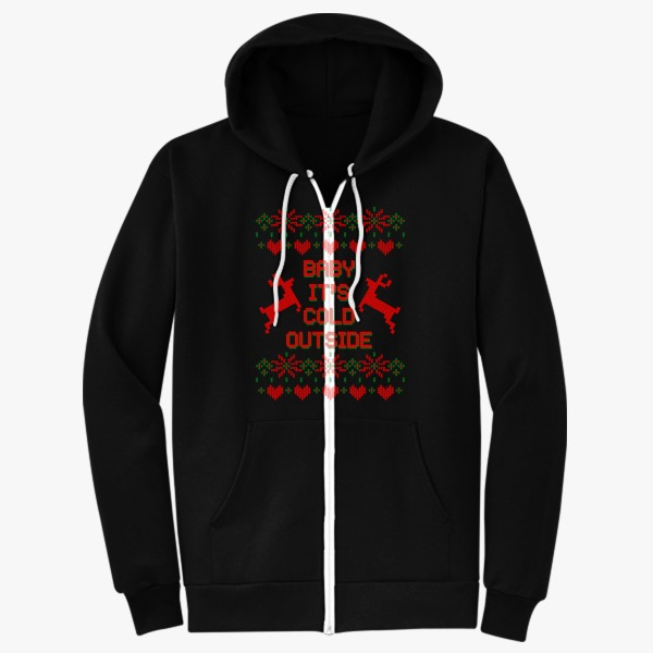Women's Funny Ugly Christmas Sweaters Gift Ideas: Baby it's Cold Outside Ugly Sweater Zip-Up-Hoodie